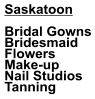 Saskatoon  Bridal Gowns Bridesmaid  Flowers Make-up Nail Studios Tanning